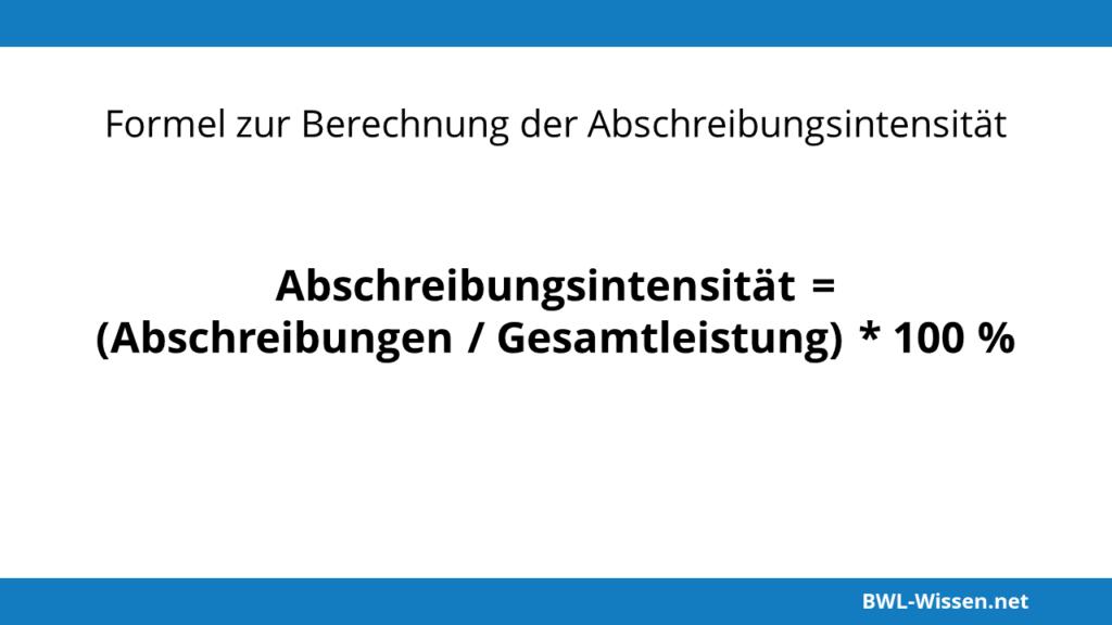 Formel: Abschreibungsintensität